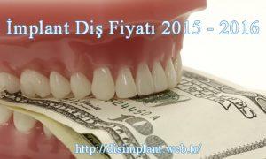 İmplant Diş Fiyatı 2015 – 2016
