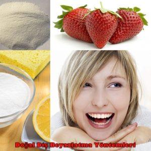 Doğal Diş Beyazlatma 3 Farklı Yöntem