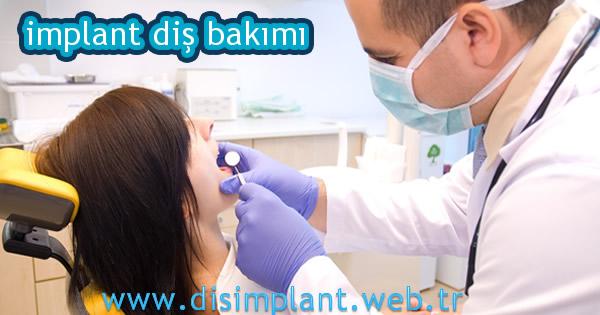 implant diş bakımı