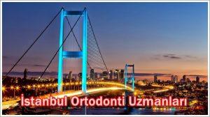 İstanbul Ortodonti Uzmanları Güncel Listesi